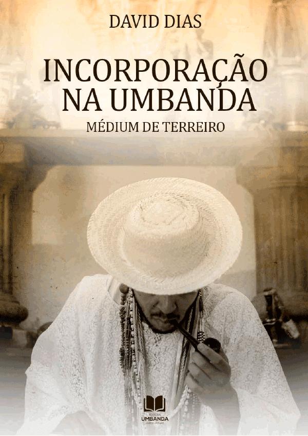 Incorporação na umbanda : Médio de terreiro