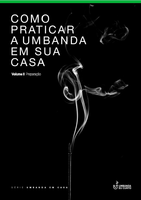 Como praticar a Umbanda em sua casa – Volume II Capa