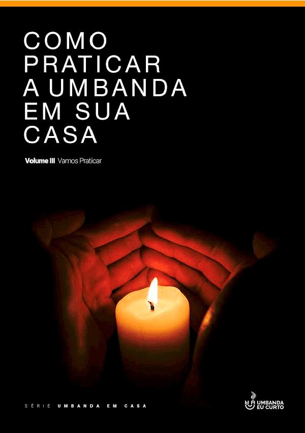 Como praticar a Umbanda em sua casa – Volume III Capa